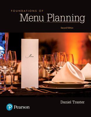 Foundations of Menu Planning - Traster, Daniel