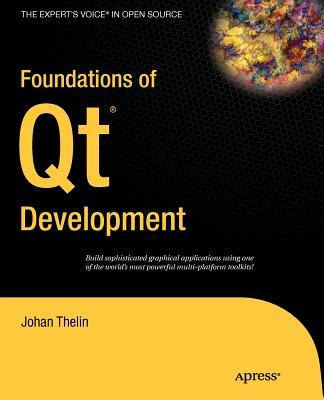 Foundations of Qt Development - Thelin, Johan