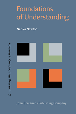 Foundations of Understanding - Newton, Natika, Dr.