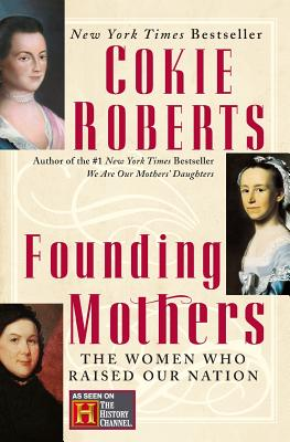 Founding Mothers - Roberts, Cokie (Read by)