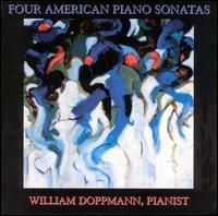 Four American Piano Sonatas - William Doppmann (piano)