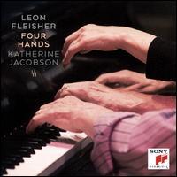 Four Hands - Katherine Jacobson Fleisher (piano); Leon Fleisher (piano)