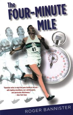 Four-Minute Mile - Bannister, Roger, Sir
