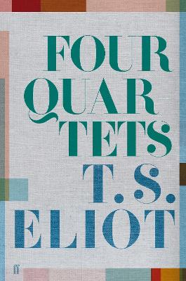 Four Quartets - Eliot, T. S.