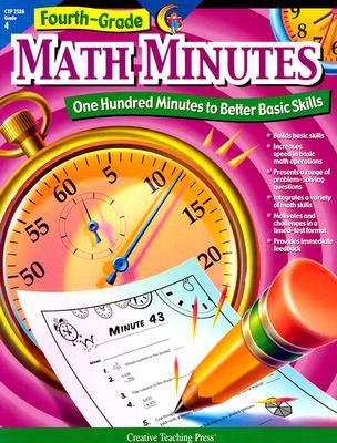Fourth-Grade Math Minutes: One Hundred Minutes to Better Basic Skills - Creative Teaching Press (Creator), and Hults, Alaska