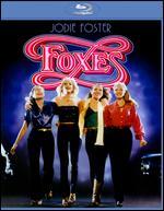 Foxes [Blu-ray] - Adrian Lyne