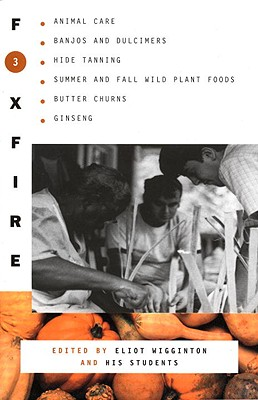 Foxfire 3 - Foxfire Fund Inc, and Wigginton, Eliot (Editor)