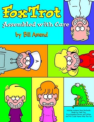 Foxtrot, Assembled with Care - Amend, Bill