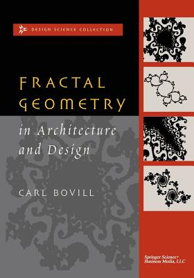 Fractal Geometry in Architecture and Design - Bovill, Carl