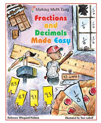 Fractions and Decimals Made Easy - Wingard-Nelson, Rebecca