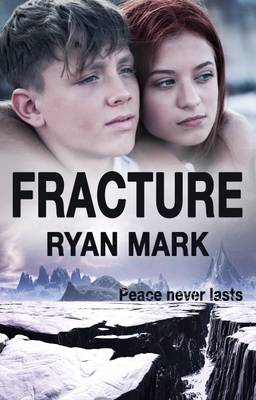 Fracture: Peace Never Lasts - Mark, Ryan