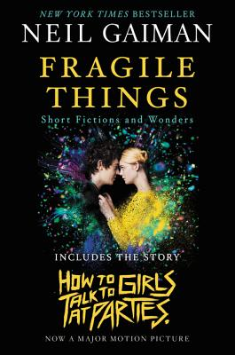 Fragile Things: Short Fictions and Wonders - Gaiman, Neil
