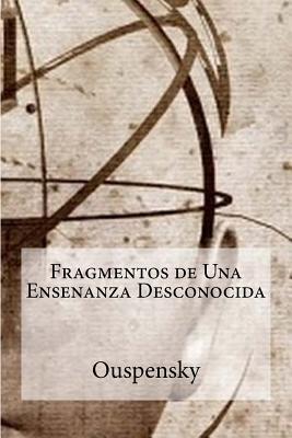 Fragmentos de Una Ensenanza Desconocida - Hollybooks (Editor), and Ouspensky