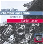 Françaix, Daniel-Lesur, Ropartz, Ravel