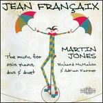 Fran?aix: The Music for Solo Piano, Duo & Duet