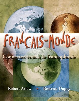 Francais-Monde Connectez-Vous a la Francophonie - Ariew, Robert