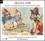 France 1789 - Arnaud Ledu (tenor); Arnaud Marzorati (speech/speaker/speaking part); Arnaud Marzorati (baritone); Hugues Primard (tenor);...