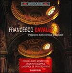Francesco Cavalli: Vespero delli cinque Laudate