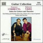 Francesco Corbetta, Robert de Visée: Suites for Guitars and Theorbos