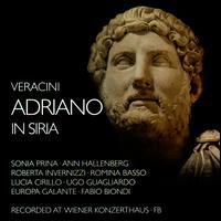 Francesco Maria Veracini: Adriano in Siria - Ann Hallenberg (mezzo-soprano); Fabio Biondi (violin); Lucia Cirillo (mezzo-soprano); Roberta Invernizzi (soprano);...
