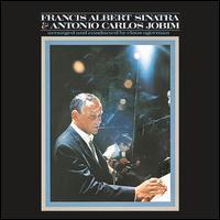 Francis Albert Sinatra & Antonio Carlos Jobim [50th Anniversary Edition] - Frank Sinatra / Antônio Carlos Jobim