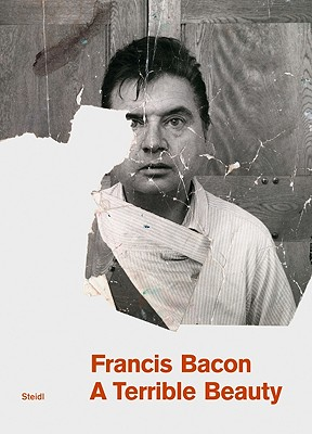 Francis Bacon: A Terrible Beauty - Sisley, Logan (Editor), and Dawson, Barbara (Foreword by), and Waddingham, Tony (Designer)