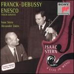 Franck, Debussy, Enesco: Violin Sonatas