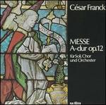 Franck: Messe A-dur, Op. 12