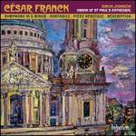 Franck: Symphony; Cantabile; Pièce Héroïque; Rédemption