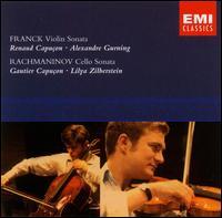 Franck: Violin Sonata; Rachmaninov: Cello Sonata - Alexander Gurning (piano); Gautier Capuçon (violin); Lilya Zilberstein (piano); Renaud Capuçon (violin)