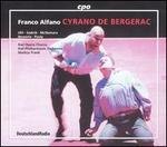 Franco Alfano: Cyrano de Bergerac