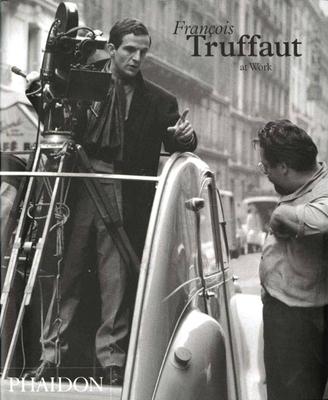 Francois Truffaut at Work - Le Berre, Carole