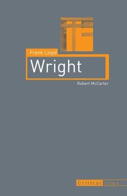 Frank Lloyd Wright - McCarter, Robert, Prof.
