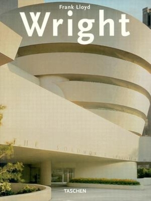 Frank Lloyd Wright - Gossel, Peter (Editor), and Pfeiffer, Bruce Brooks, and Leuthauser, Gabriele (Editor)