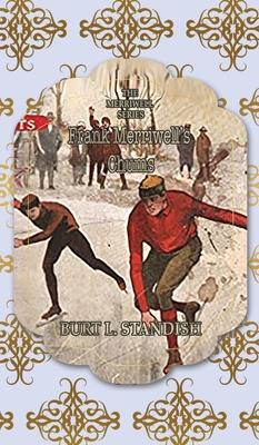 Frank Merriwell's Chums - Standish, Burt L