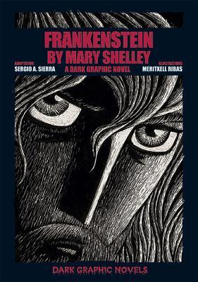 Frankenstein by Mary Shelley - Sierra, Sergio A, and Shelley, Mary Wollstonecraft