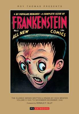 Frankenstein: Part 3: Roy Thomas Presents -