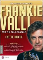 Frankie Valli and the Four Seasons: Live in Concert -