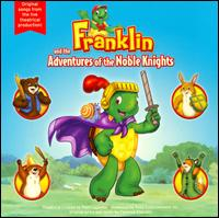 Franklin and the Adventures of the Noble Knights - Various Artists