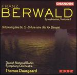 Franz Berwald: Symphonies Nos. 3 & 4; Elfenspiel