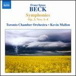 Franz Ignaz Beck: Symphonies Op. 3, Nos. 1-4