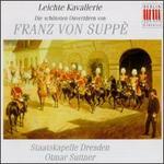 Franz von Suppé: Die schönsten Ouvertüren