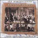 Franz Waxman: Old Aquaintances