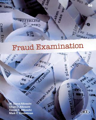 Fraud Examination - Albrecht, W Steve, and Albrecht, Chad O, and Albrecht, Conan C