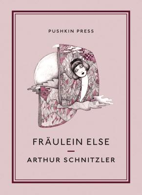 Fraulein Else - Schnitzler, Arthur, and Lyon, F. H. (Translated by), and Anderson, Fontaine (Designer)