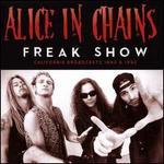 Freak Show: California Broadcasts 1990 & 1992