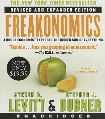 Freakonomics REV Ed Low Price CD: Freakonomics REV Ed Low Price CD - Levitt, Steven D, and Dubner, Stephen J (Read by)