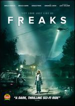 Freaks - Adam B. Stein; Zach Lipovsky