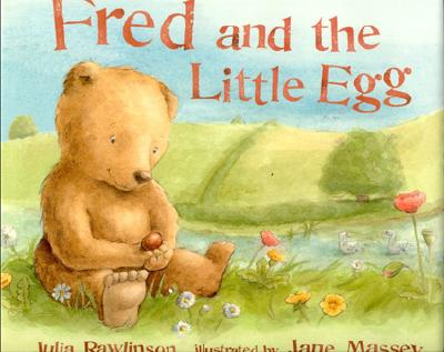 Fred and the Little Egg - Rawlinson, Julia