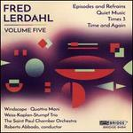Fred Lerdahl, Vol. 5